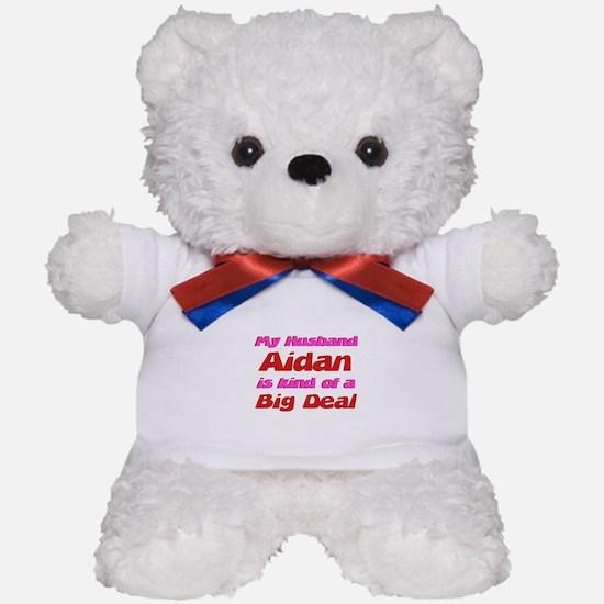 My Husband Aidan - Big Deal Teddy Bear