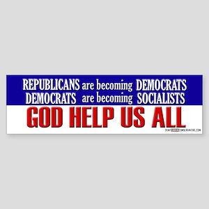 God Help Us All - Bumper Sticker