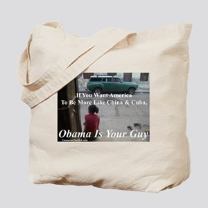 """""""Obama Is Your Guy?"""" Tote Bag"""