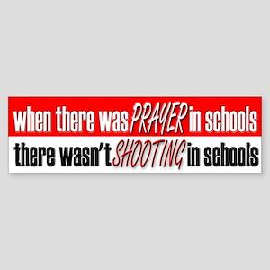 School Prayer, No Shootings - Bumper Sticker