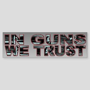 Pro-Firearm In Guns We Trust