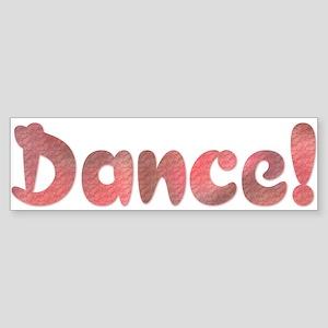 Dance! Design #178 Bumper Sticker