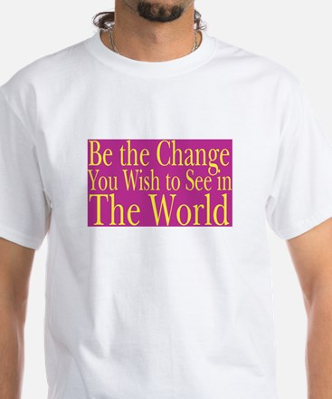 Be the Change (bright) White T-shirt