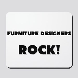 Furniture Designers ROCK Mousepad