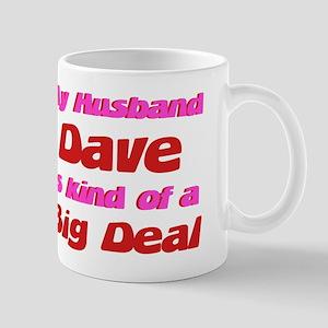 My Husband Dave - Big Deal Mug
