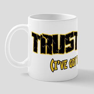 Trust me I've got this Mug