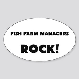 Fish Farm Managers ROCK Oval Sticker