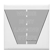 *NEW DESIGN* Where is my Landing Strip? Tile Coast
