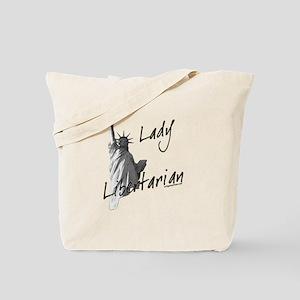 Lady Libertarian Tote Bag