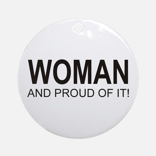 The Proud Woman Ornament (Round)