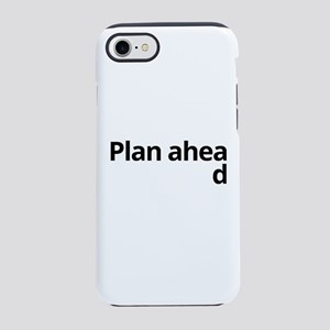 Plan ahead iPhone 8/7 Tough Case
