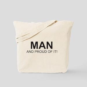The Proud Man Tote Bag