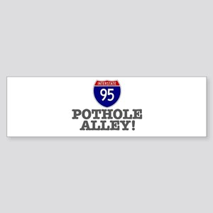 POTHOLE ALLEY - I95 Bumper Sticker