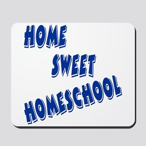 Home Sweet Homeschool Mousepad