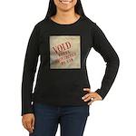 Bill of Rights is Void Women's Long Sleeve Dark T-