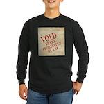 Bill of Rights is Void Long Sleeve Dark T-Shirt