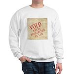 Bill of Rights is Void Sweatshirt