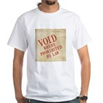 Bill of Rights is Void White T-Shirt