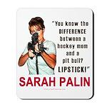 Sarah Palin - The Difference Mousepad