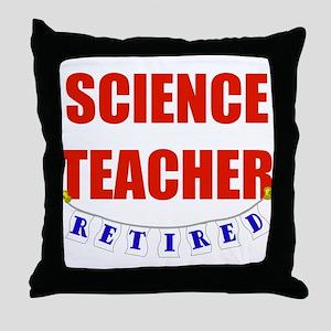 Retired Science Teacher Throw Pillow