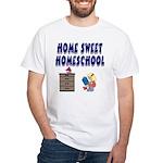 Home Sweet Homeschool White T-Shirt