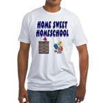Home Sweet Homeschool Fitted T-Shirt