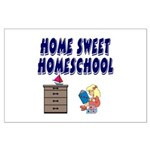 Home Sweet Homeschool Large Poster