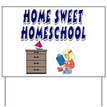 Home Sweet Homeschool Yard Sign