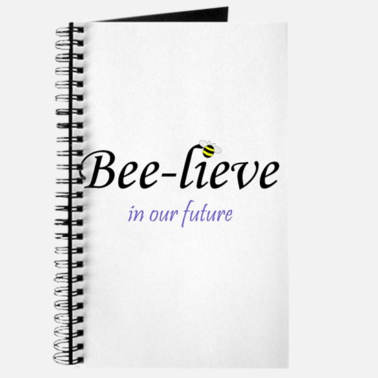 BEE-LIEVE IN OUR FUTURE Journal