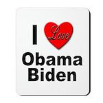 I Love Obama Biden Mousepad