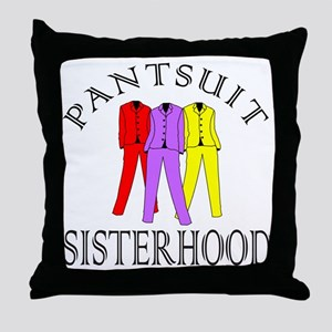 PANTSUIT SISTERHOOD Throw Pillow
