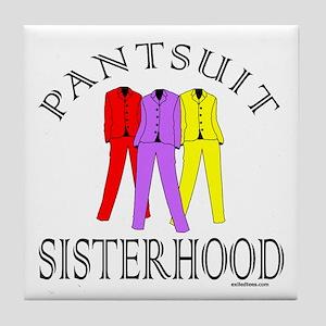 PANTSUIT SISTERHOOD Tile Coaster