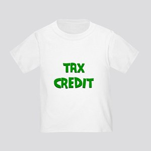 Tax Credit Toddler T-Shirt