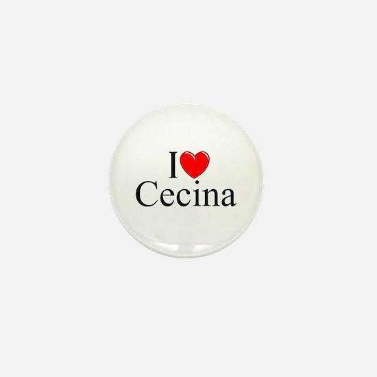 """""""I Love (Heart) Cecina"""" Mini Button"""