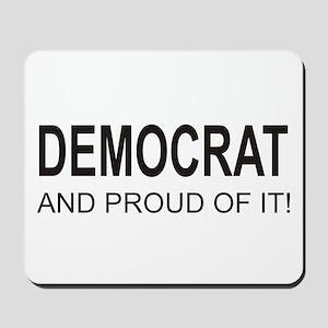 The Proud Democrat Mousepad