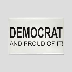 The Proud Democrat Rectangle Magnet