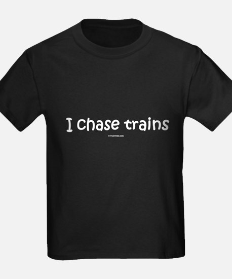 I Chase Trains T