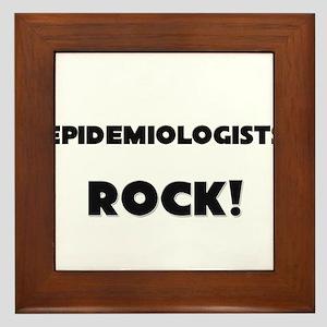 Epidemiologists ROCK Framed Tile