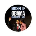 "First Lady Michelle Obama 3.5"" Button"