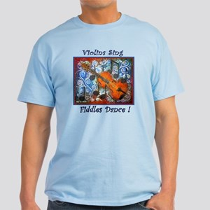 Violins Sing Light T-Shirt