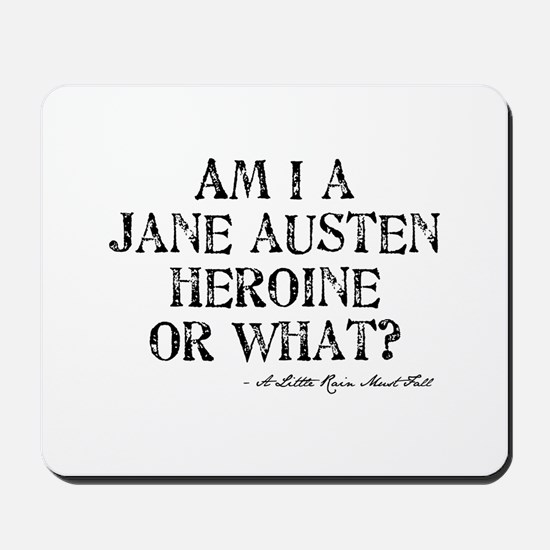 Jane Austen Quote Mousepad