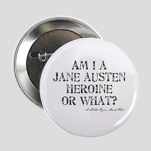 """Jane Austen Quote 2.25"""" Button"""