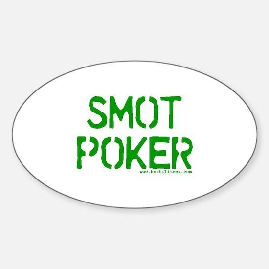 """Smot Poker"" Oval Decal"