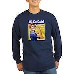 Sarah Palin We Can Do It Long Sleeve Dark T-Shirt