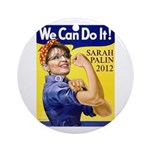 Sarah Palin We Can Do It Ornament (Round)