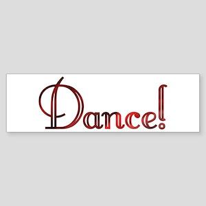 Dance! Design #91 Bumper Sticker