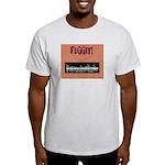 PSDB FUGGIT stuff Light T-Shirt