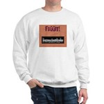 PSDB FUGGIT stuff Sweatshirt