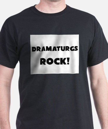 Dramaturgs ROCK T-Shirt