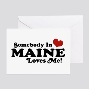 Somebody in Maine Loves Me Greeting Cards (Pk of 1